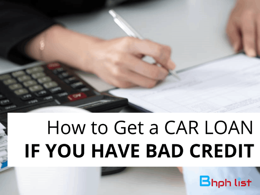 Get a Car Loan With Bad Credit
